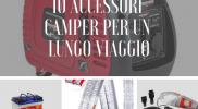 10 accessori camper per un lungo viaggio